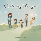 Oh The Way I Love You Cover Image