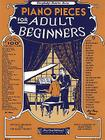 Piano Pieces for the Adult Beginner (Outstanding Dissertations in the Fine Arts) Cover Image