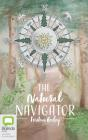 The Natural Navigator: The Rediscovered Art of Letting Nature Be Your Guide Cover Image