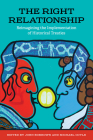 The Right Relationship: Reimagining the Implementation of Historical Treaties Cover Image