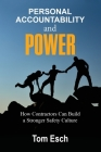 Personal Accountability and POWER: How Contractors Can Build a Stronger Safety Culture Cover Image