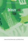 Deleuze and Film (Deleuze Connections) Cover Image
