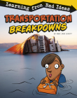Transportation Breakdowns: Learning from Bad Ideas Cover Image