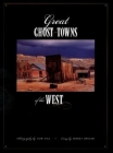Great Ghost Towns of the West Cover Image