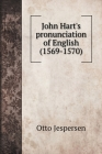 John Hart's pronunciation of English (1569-1570) Cover Image