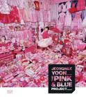 Jeongmee Yoon: The Pink and Blue Project Cover Image