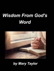 Wisdom From God's Word Cover Image