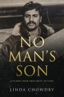 No Man's Son: A Flight from Obscurity to Fame Cover Image