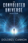 The Convoluted Universe: Book Four (The Convoluted Universe series) Cover Image