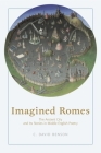 Imagined Romes: The Ancient City and Its Stories in Middle English Poetry Cover Image