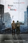 Boys No More: True Stories of WWII Cover Image