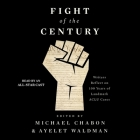 Fight of the Century: Writers Reflect on 100 Years of Landmark ACLU Cases Cover Image