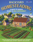 Backyard Homesteading: A Back-To-Basics Guide to Self-Sufficiency Cover Image