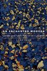 An Enchanted Modern: Gender and Public Piety in Shi'i Lebanon (Princeton Studies in Muslim Politics) Cover Image