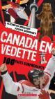 Canada En Vedette: 100 Faits Surprenants Cover Image