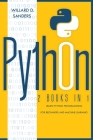 Python: 2 books in 1: learn python programming for beginners and machine learning Cover Image