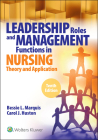 Leadership Roles and Management Functions in Nursing: Theory and Application, Cover Image