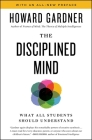 Disciplined Mind: What All Students Should Understand Cover Image