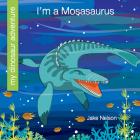 I'm a Mosasaurus Cover Image