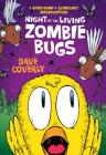 Night of the Living Zombie Bugs: A Speed Bump & Slingshot Misadventure Cover Image