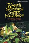 What's Growing Under Your Bed?: A Collection of Sketches and Monologues for Children and Young Teens Cover Image