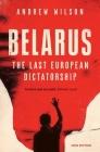 Belarus: The Last European Dictatorship Cover Image