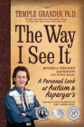 The Way I See It, Revised and Expanded 2nd Edition: A Personal Look at Autism and Asperger's Cover Image