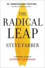 The Radical Leap: A Personal Lesson in Extreme Leadership Cover Image