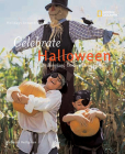 Holidays Around the World: Celebrate Halloween with Pumpkins, Costumes, and Candy: With Pumpkins, Costumes, and Candy Cover Image