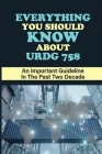 Everything You Should Know About URDG 758: An Important Guideline In The Past Two Decade: Inderpendence Of Guarantee And Counter Guarantee Cover Image