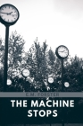 The Machine Stops: Libro Completo Cover Image