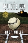 The Batter's Box: A Novel of Baseball, War, and Love Cover Image