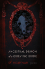 Ancestral Demon of a Grieving Bride: Poems (Mary Burritt Christiansen Poetry) Cover Image