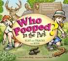 Who Pooped in the Park? Great Smoky Mountains National Park: Scat & Tracks for Kids Cover Image