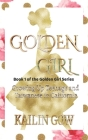 Golden Girl: Growing Up Teenage and Taiwanese in California Cover Image