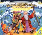 Moses' Big Adventure: A Lift-The-Flap Bible Book Cover Image