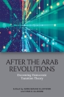 After the Arab Revolutions: Decentring Democratic Transition Theory Cover Image