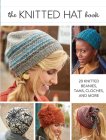 The Knitted Hat Book: 20 Knitted Beanies, Tams, Cloches, and More Cover Image