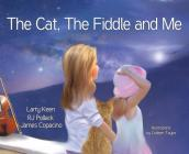 The Cat, The Fiddle and Me: A Magical Songbook Journey Cover Image