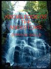 Knowledge of the Ancestors: Survival Skills (B&W) Cover Image