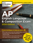 Cracking the AP English Language & Composition Exam, 2020 Edition: Practice Tests & Prep for the NEW 2020 Exam (College Test Preparation) Cover Image