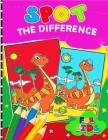 Spot the difference for Kids: coloring book and Adults with Fun, Easy, and Relaxing (Coloring Books and Activity Books for Adults and Kids 2-4 4-8 8 Cover Image
