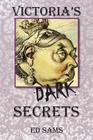 Victoria's Dark Secrets Cover Image