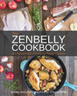 The Zenbelly Cookbook: An Epicurean's Guide to Paleo Cuisine Cover Image