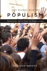The Global Rise of Populism: Performance, Political Style, and Representation Cover Image