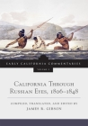 California Through Russian Eyes, 1806-1848 (Early California Commentaries #2) Cover Image