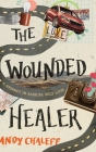 The Wounded Healer: A Journey in Radical Self-Love Cover Image