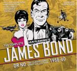 The Complete James Bond: Dr No - The Classic Comic Strip Collection 1958-60 Cover Image