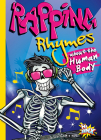 Rapping Rhymes about the Human Body (Rap Your World) Cover Image
