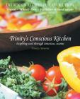 Trinity's Conscious Kitchen Cover Image